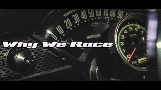 The Story of Why We Race