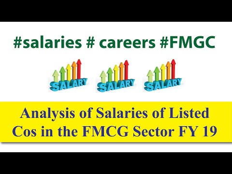 #Career #Salary #FMCG #Jobs : Analysis Of Salaries Of Listed Cos  In The FMCG Sector FY 19