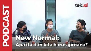 New Normal: Apa itu dan kita harus bagaimana?