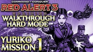 Ⓦ Red Alert 3 Uprising Walkthrough ▪ Hard - Yuriko Mission 1