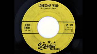 Buzz Busby - Lonesome Wind (Starday 409)