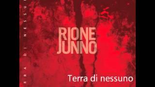 """Rione Junno - """"TERRA DI NESSUNO"""""""