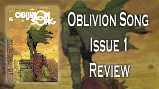 Oblivion Song Issue #1 Comic Review