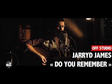 OFF STUDIO - Jarryd James « Do You Remember »
