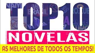 Top10 Novelas Melhores De Todos Os Tempos