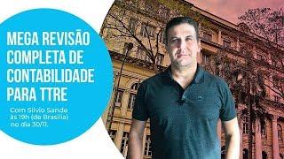 Mega Revisão de Contabilidade para o TTRE com Silvio Sande
