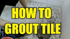 HOW TO GROUT TILES THE EASY WAY