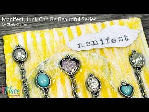 Mixed Media Collage Art with Jewelry - Manifest,  Junk Can Be Beautiful Series