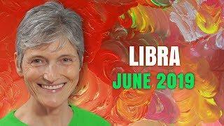 Libra June 2019 Astrology Horoscope Forecast