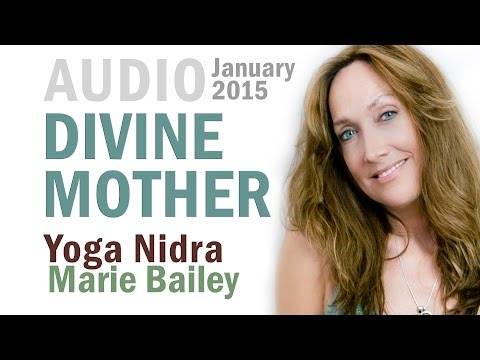 Yoga Nidra with Marie Bailey: Divine Mother