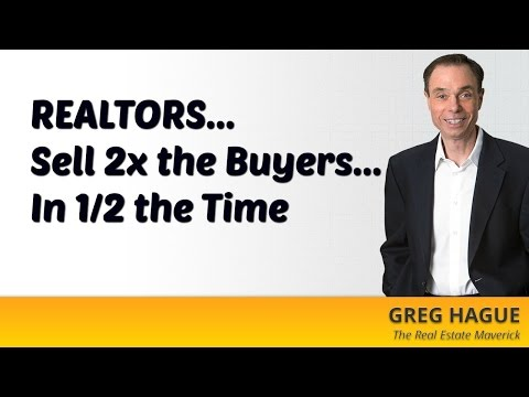 REALTORS... Sell 2X the Buyers In 1/2 the Time