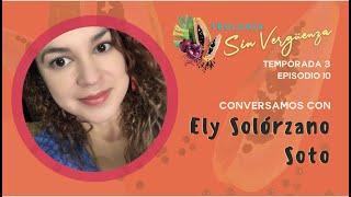 Ely Solórzano Soto | Teología Sin Vergüenza