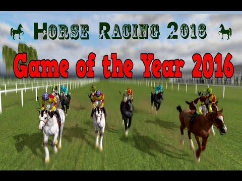 GAME OF THE YEAR 2016 - Horse Racing 2016