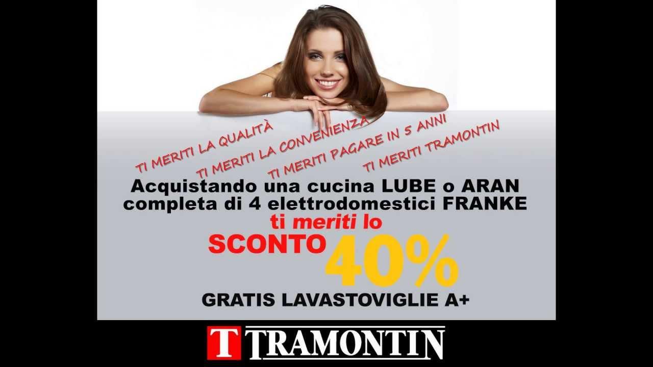 Tramontin promozione cucine lube e aran con for Tramontin lavis