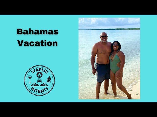 Eleuthera Vacation 2021