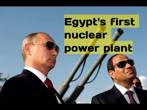Putin and Sisi Finalize Record Breaking  $20 Billion Nuclear Plant Deal