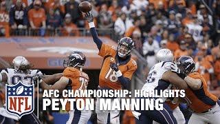 Peyton Manning Highlights (AFC Championship) | Patriots vs. Broncos | NFL