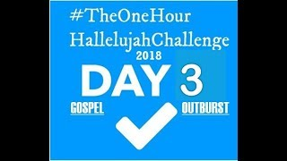 Hallelujah Challenge 3 Day 3 June 27 2018