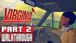 VIRGINIA Gameplay Walkthrough Part 2 (1080p) - No Commentary