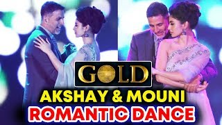 Akshay Kumar And Mouni Roy's LIVE ROMANTIC Dance | GOLD Song Launch