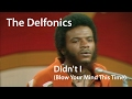 Download Mp3 The Delfonics - Didn't I (Blow Your Mind This Time) [Restored]