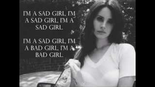 Lana Del Rey - Sad Girl Lyrics
