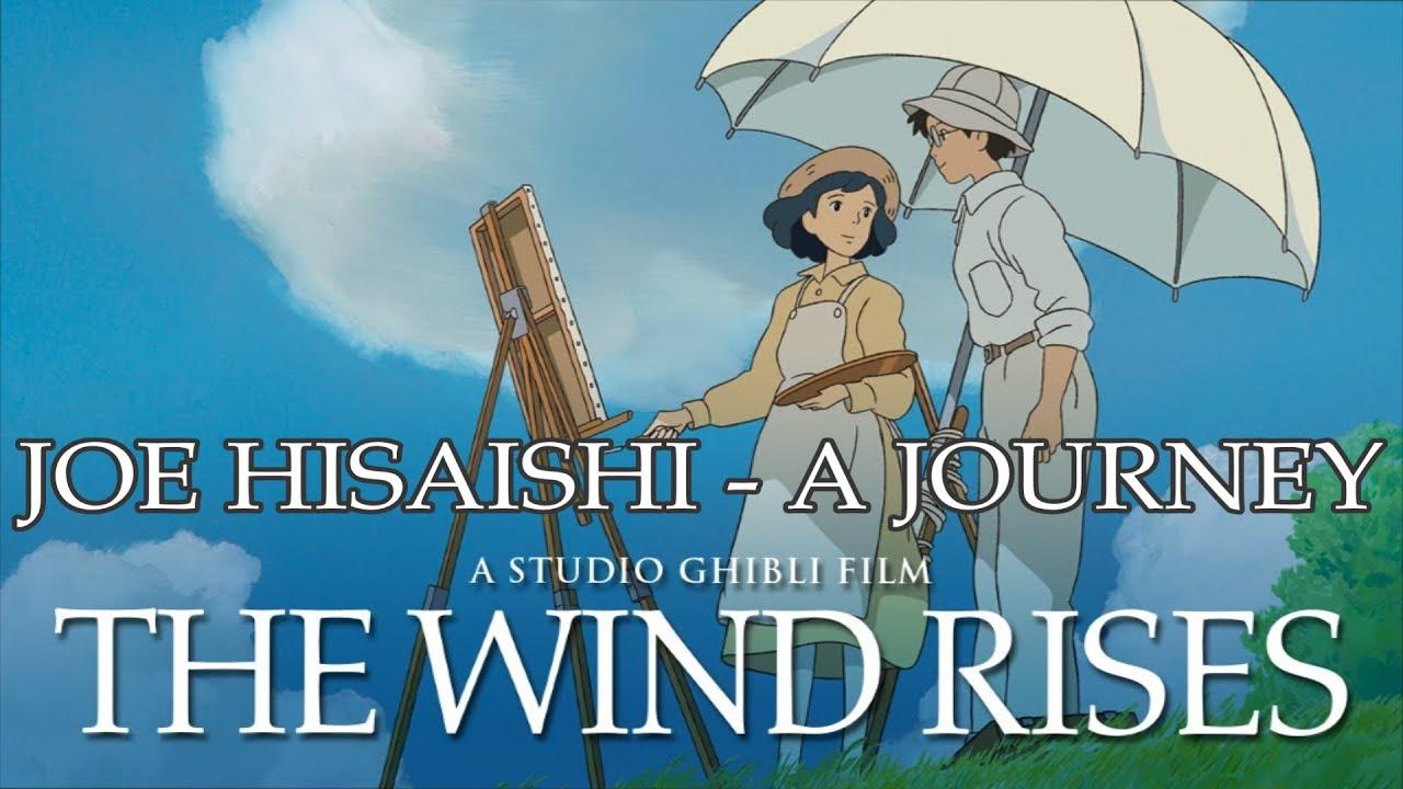 The Wind Rises Soundtrack Joe Hisaishi A Journey Youtube