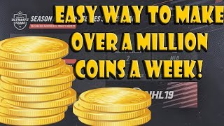 Easiest Way To Make 175k-1.5mil+ in Coin Value In 5 days In HUT! NHL 19