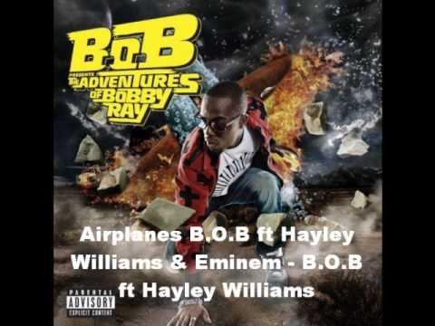 Airplanes B.O.B ft Hayley Williams & Eminem - B.O.B ft Hayley Williams DOWNLOAD