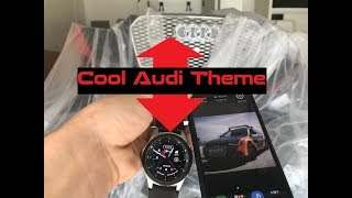 How to Install Cool Samsung Watch Themes Like Audi on S10e!!