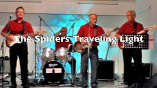 The Spiders Traveling Light