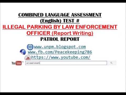 CLA TEST #Illegal Parking by Law Enforcement Officer second part of Report Writing for UN SAAT Exam