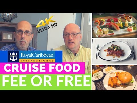 Royal Caribbean Food - Fee or Free - What's included and what's NOT