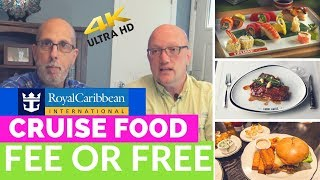 Royal Caribbean Food - Fee or Free - What