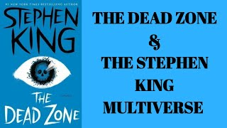 Stephen King's Multiverse: Connecting The Dead Zone to The Dark Tower Series