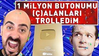 1 MİLYON BUTONUMU (Ç)ALANLARI TROLLEDİM !