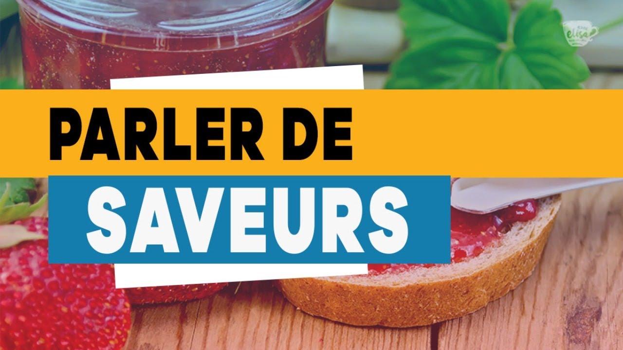 Parler de saveurs - Descubra os sabores em francês | Avec Elisa