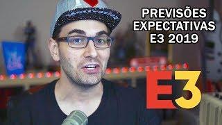 5 Expectativas e Previsões para a E3 2019 | BRKsEDU