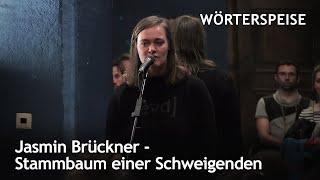 Jasmin Brückner – Stammbaum einer Schweigenden