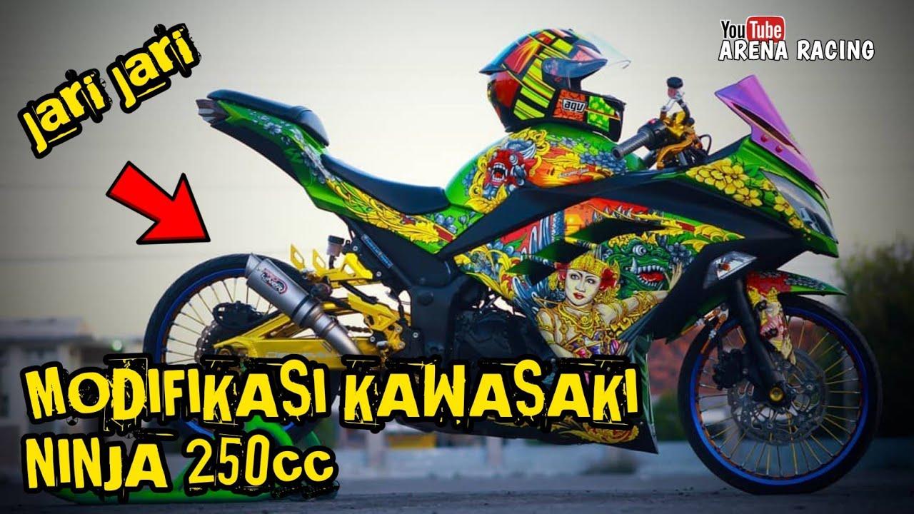 Modifikasi Kawasaki Ninja 250cc Ninja 4 Tak Ninja Jari Jari Terkeren Arena Racing Youtube