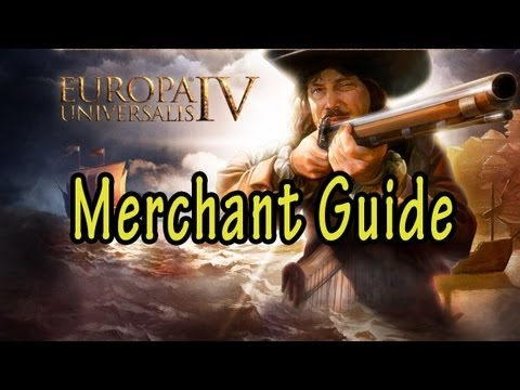 Europa Universalis IV Merchants Guide