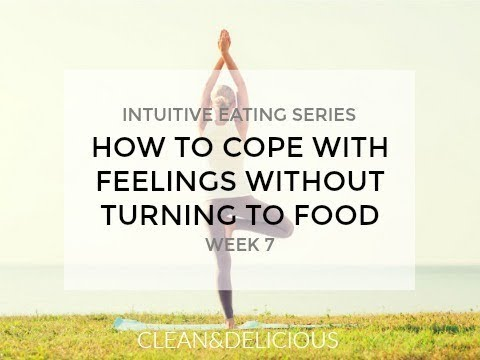 Intuitive Eating | HOW TO COPE WITH FEELINGS WITHOUT TURNING TO FOOD | Week 7 with Dani Spies