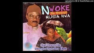 Onwuzuluike udemba_Ochili nma ga achi ozo_abunyie udo special