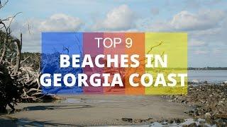Video Top 9. Best Beaches in Georgia Coast download MP3, 3GP, MP4, WEBM, AVI, FLV Juli 2018