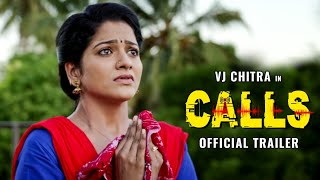VJ Chithra's CALLS - Official Trailer | J Sabarish | Infinite Pictures | Rockfort Entertainment