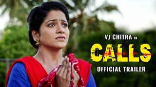 VJ Chithra's CALLS - Official Trailer | J Sabarish | Infinite Pictures | Rockfort Entertainment