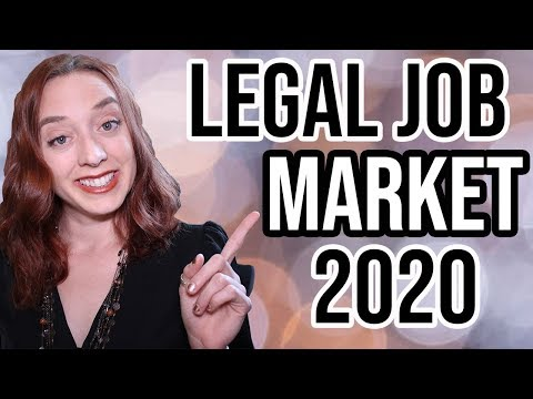 Legal Job Market 2020 | Current Legal Market