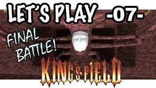Let's Play! King's Field Japan -07- The Final Battle