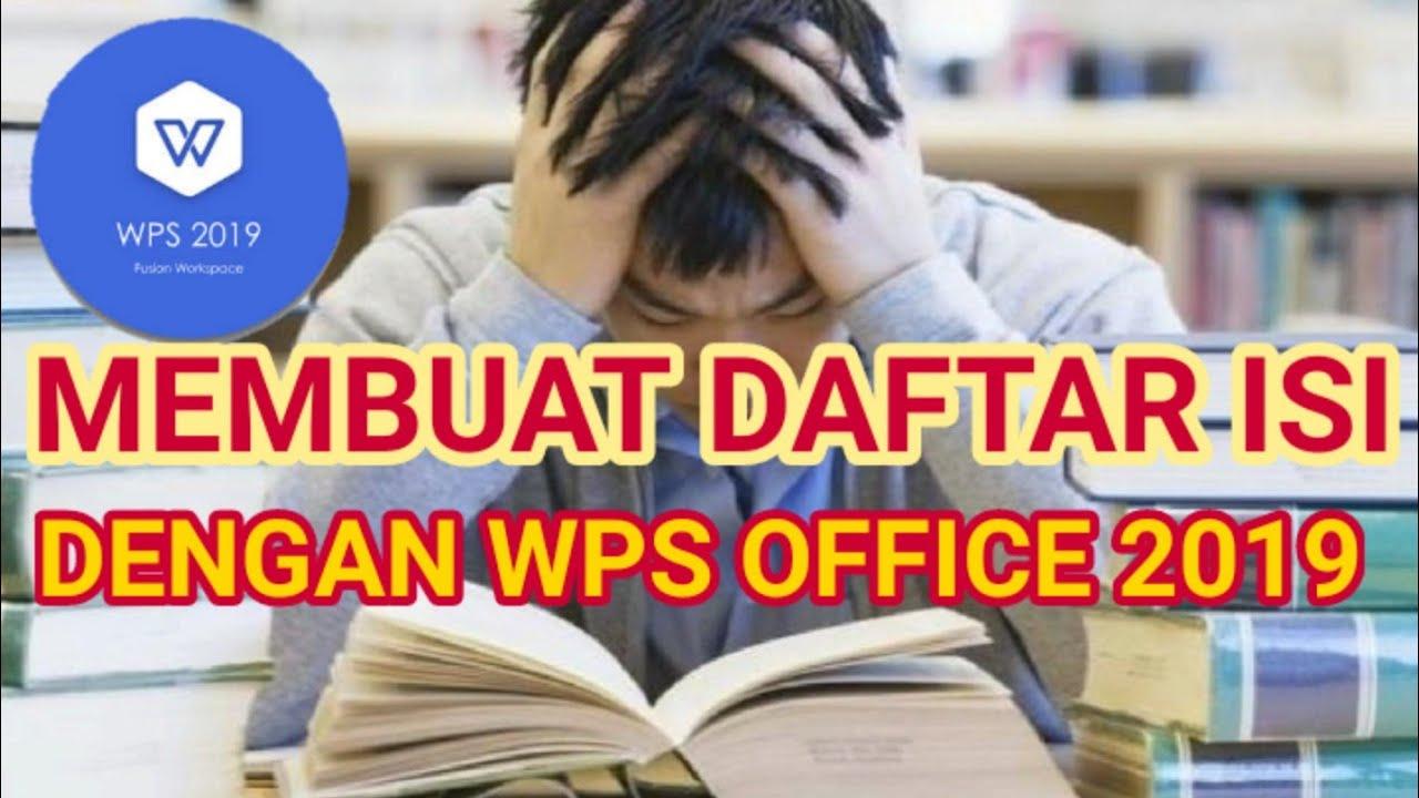 Tutorial Wps Membuat Daftar Isi Menggunakan Wps Office 2019 Youtube