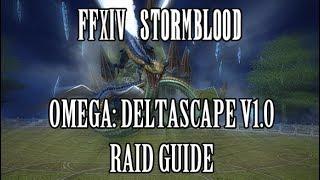 FFXIV Stormblood: Omega - Deltascape V1.0 Normal Raid Guide (Alte Roite)
